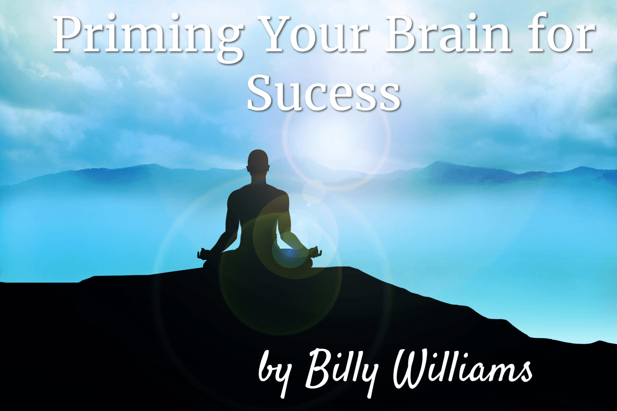 Priming Your Brain For Success