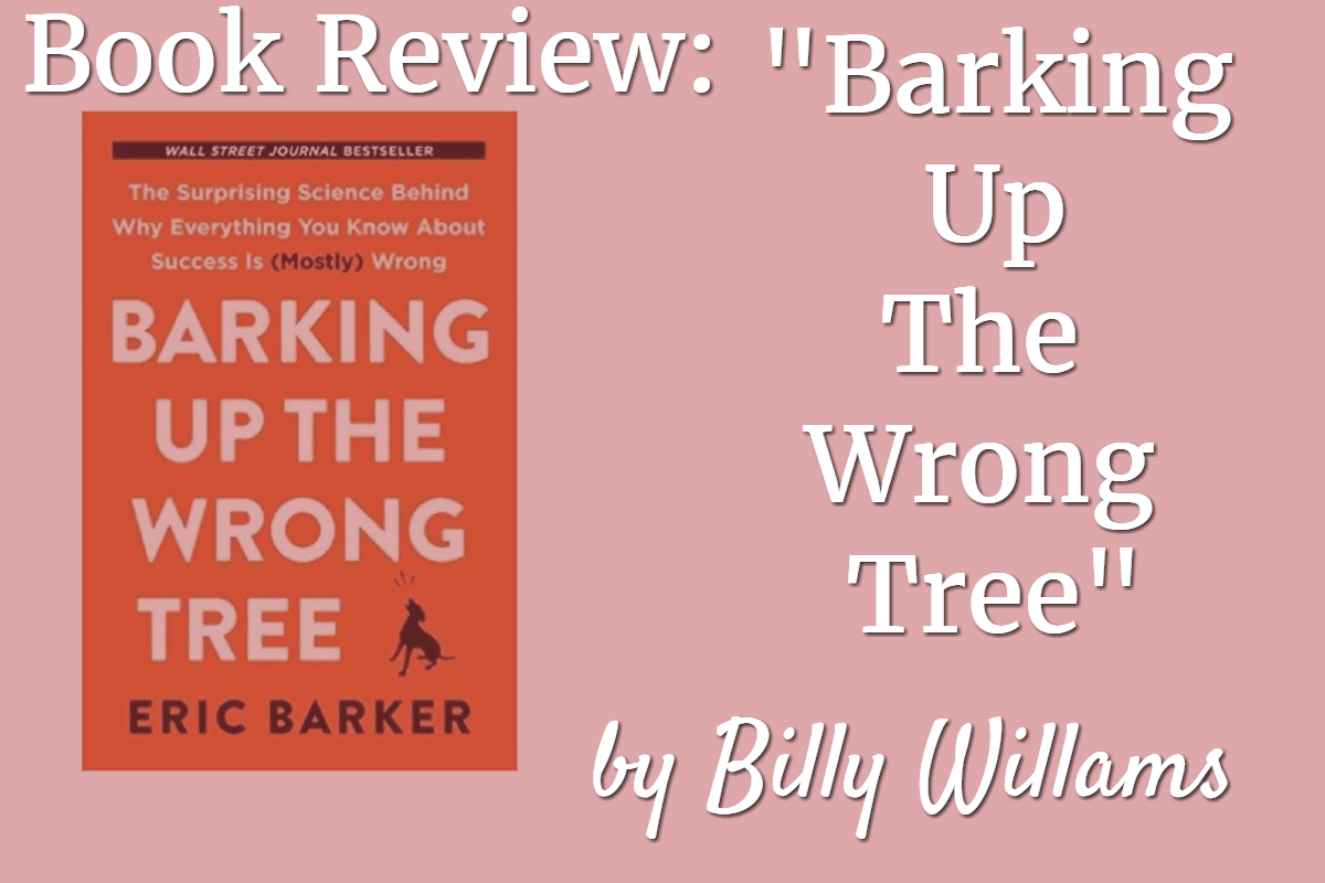 Barking Up The Wrong Tree Review